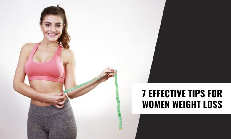 Tips For Women Weight Loss